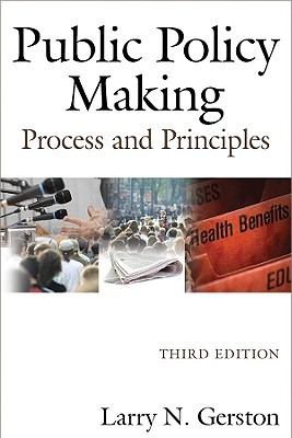 Public Policy Making By Gerston, Larry N.