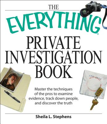 Everything Private Investigation Book By Stephens, Shelia